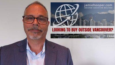 Buy Real Estate Outside Vancouver